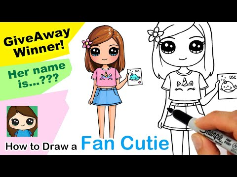 Draw A Fan As A Cutie GiveAway Winner Time! 💕 How To Draw A Cute Girl