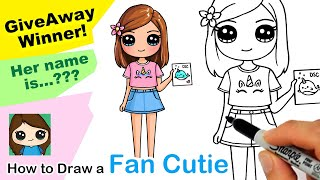 Draw a Fan as a Cutie GiveAway Winner Time!  How to Draw a Cute Girl