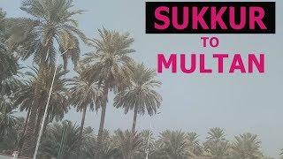 Sukkur to Multan National Highway 5 Virtual Visit all The Roads