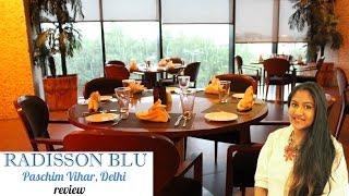 India Travel Diaries : Radisson Blu, Paschim Vihar Delhi