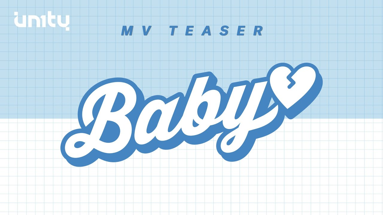 UN1TY - 'BABY' M/V TEASER