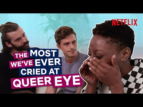Black Girl Magic - Queer Eye's Most Emotional Scene Ever