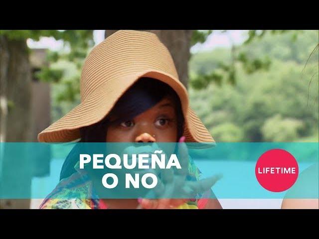 PEQUEÑAS GRANDES MUJERES ATLANTA: ¿Pequeña o no? - (Temp 2, Ep 14) | Lifetime Latinoamérica
