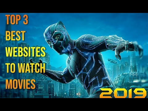 Top 3 Best Websites To Watch Free Online Movies And TV Series | 2019