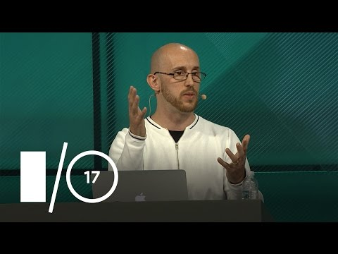 Supercharged Live (Google I/O '17)