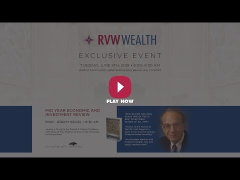 Prof Jeremy Siegel presents to RVW Wealth clients June 5th 2018