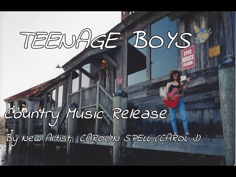 """""""teenage-boys""""-a-new-country-music-song-by-hit-artist-and-mom-(carol-j)"""