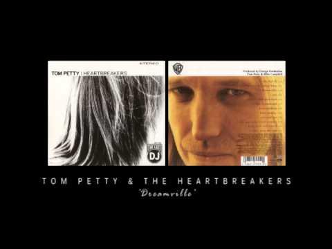 Tom Petty & The Heartbreakers - Dreamville mp3