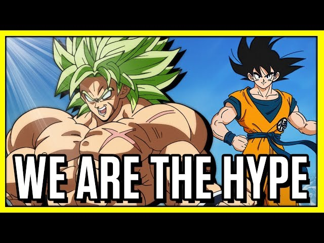 Dragon Ball Super: Broly - WE ARE THE HYPE! - Team Four Star