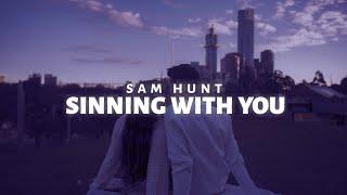 Sam Hunt - Sinning with You (Lyric Video)