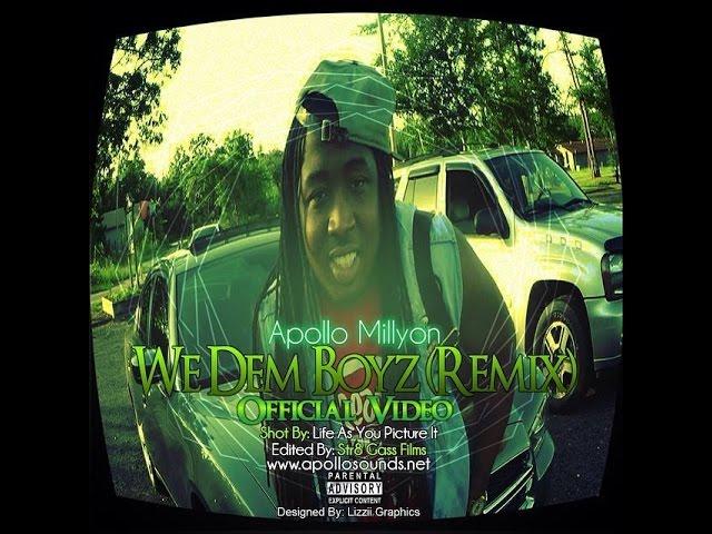 Apollo Millyon   We Dem Boyz OFFICIAL VIDEO