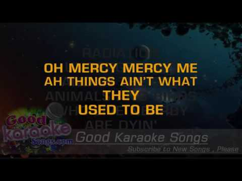 Mercy Mercy Me - Marvin Gaye (Lyrics Karaoke) [ goodkaraokesongs.com ]