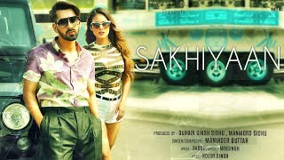 Sakhiyaan (Motion Poster) Maninder Buttar | MixSingh | Releasing On 21st October | White Hill Music