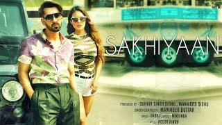 Sakhiyaan (Motion Poster) Maninder Buttar | MixSingh | Releasing On 21st October | White Hill Music