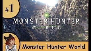 Monster Hunter World PC part 1 - the new world