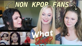 "Download Lagu NON KPOP FANS REACT - TWICE ""What is Love?"" Mp3"