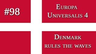 EU 4 - Denmark rules the waves - 98