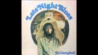 Al Campbell - Have You Been Making Out Ok