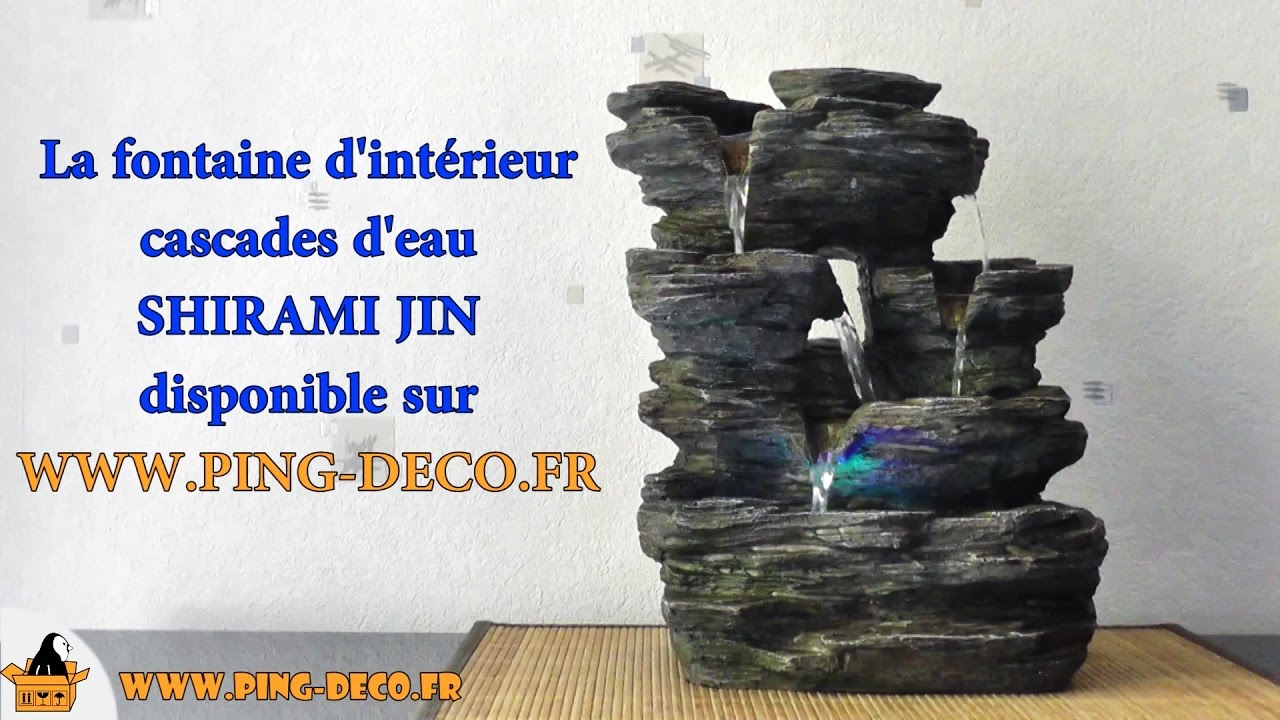 Fontaine int rieur cascades nature shirami jin www ping deco fr youtube - Fontaine a eau d interieur ...