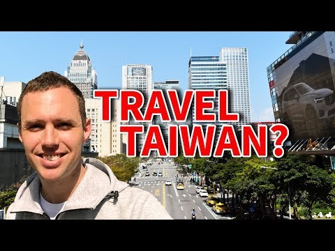 Is Taiwan a GOOD Place to Travel? | Travel in Taiwan