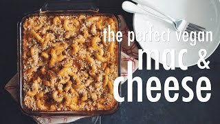 The Perfect Vegan Mac & Cheese | Hot For Food