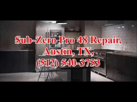 Sub Zero Pro 48 Repair, Austin, TX, (512) 540-3753