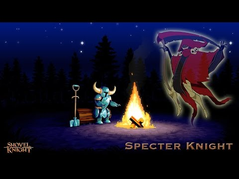 Shovel Knight (It's Shoveling Time - The Lich Yard, Lair of Specter Knight)
