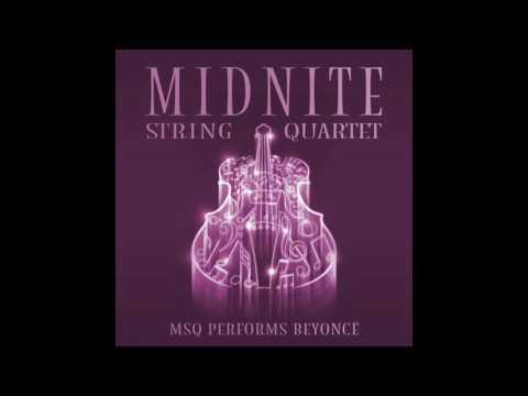 Sorry MSQ Performs Beyoncé by Midnite String Quartet