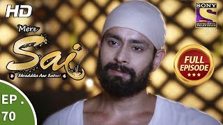 Mere Sai - Ep 70 - Full Episode - 2nd January, 2018