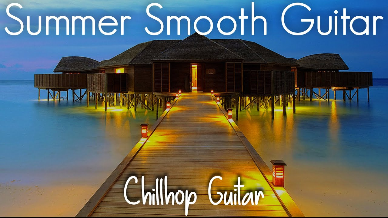 Summer Smooth Guitar | Positive Chill Jazz Cafe | Playlist at Work | Study, Relaxing & Soothing