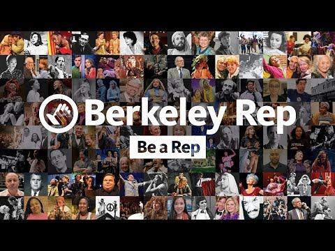 Berkeley Rep: Be a Rep!