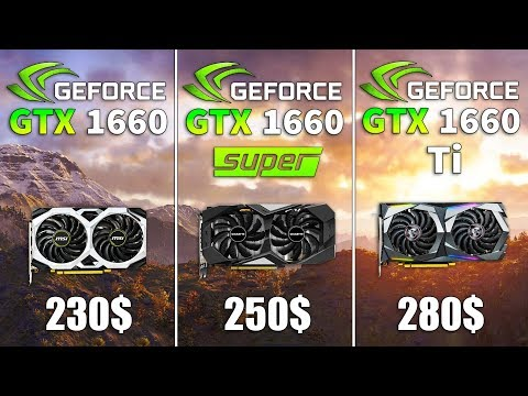GTX 1660 Vs GTX 1660 SUPER Vs GTX 1660 Ti Test In 9 Games