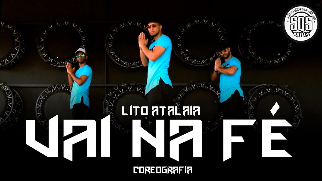 Lito Atalaia - Vai na Fé | SQS Dance (Coreografia Funk Gospel)