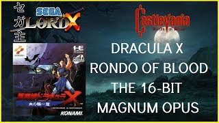 Dracula X Rondo of Blood - The 16-Bit Magnum Opus