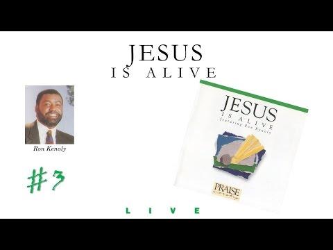 Ron Kenoly- Jesus Is Alive (Full) (1991)