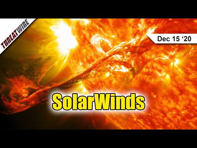 SolarWinds - ThreatWire