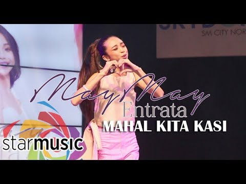 Maymay Entrata - Mahal Kita Kasi (Grand Album Launch)
