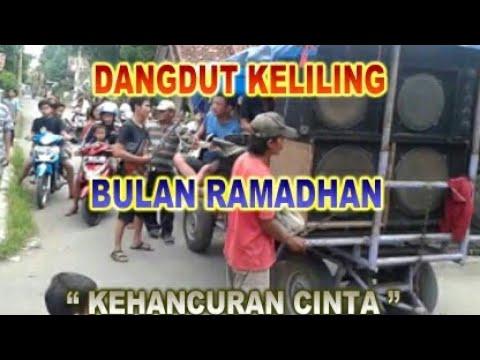 Kehancuran Cinta Dangdut Keliling Ramadhan