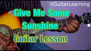 Give Me Some Sunshine Guitar Lesson- Very Easy Guitar Tutorial (Saari Umar Hum)