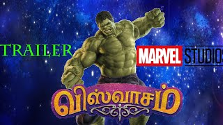 Viswasam Trailer Hulk Version