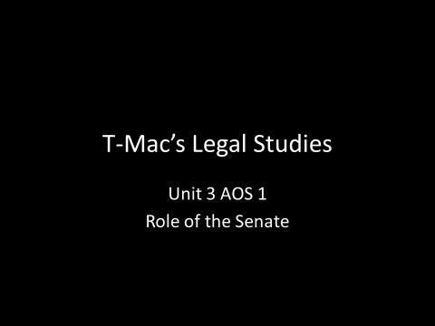 VCE Legal Studies - Unit 3 AOS 1 - Role of the Senate
