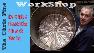 How To Make A Fire Wood Holder From An Old Washing Machine Tub.