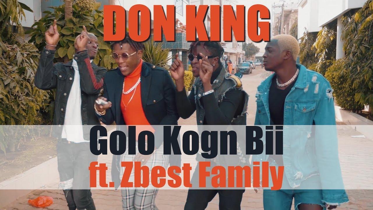DON KING - Golo Kogn Bii ft. Zbest Family (Clip Officiel)