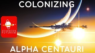 Outward Bound: Colonizing Alpha Centauri