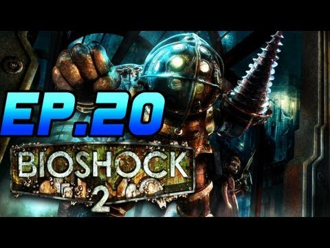 Bioshock 2 Playthrough | Ep.20