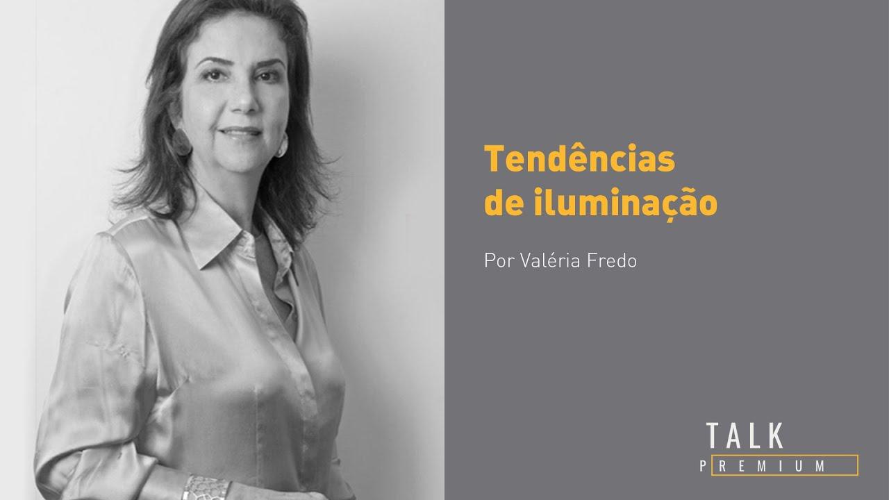 Tendências para 2020 e 2021: Talk Premium com Valéria Fredo.