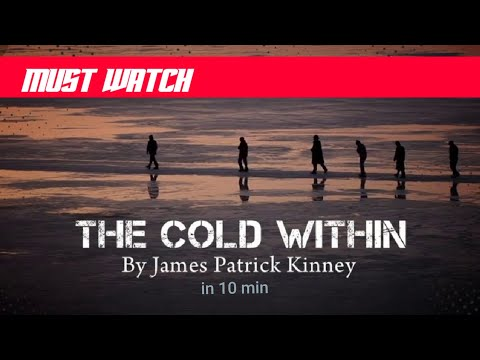 The Cold Within By James Patrick Kinney In 10 Mins Explained || Treasure Trove || English Literature
