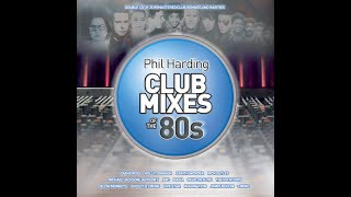 Phil Harding ClubMixesOfThe80s [MEGAMIXof 1st 7 tracks] New 2CD + PWL Studios book
