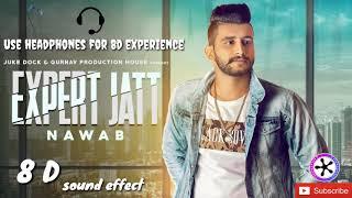 Expert jatt nawab 8d song