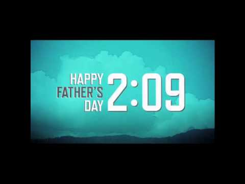 Fathers Day Countdown and Video